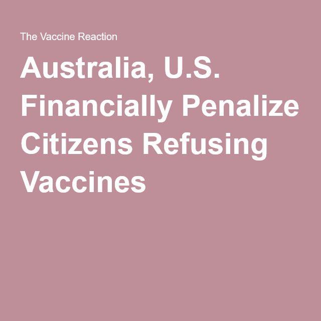 Australia, U.S. Financially Penalize Citizens Refusing Vaccines