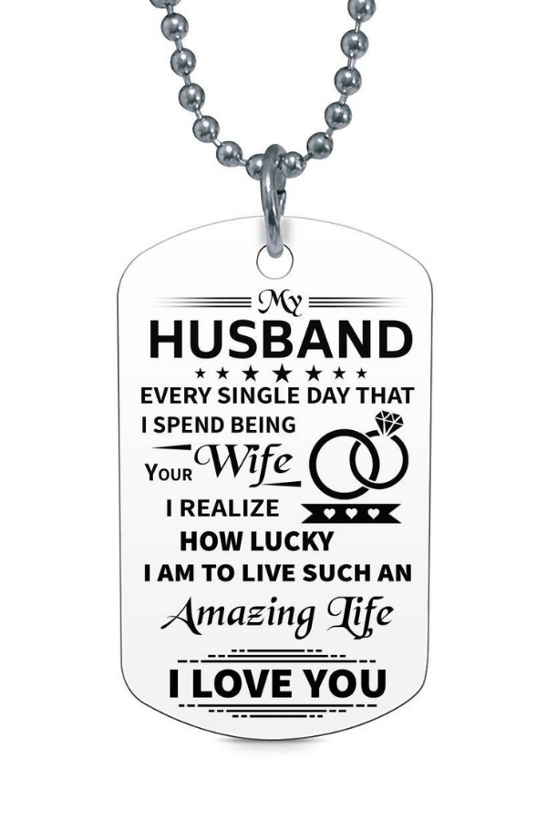 My Husband Every Single day I Love You Dog Tag Necklace