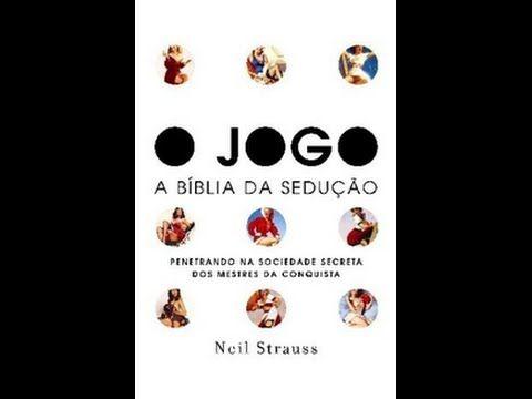 Audiobook O Jogo A Biblia Da Seducao 1 Livros Para Ler