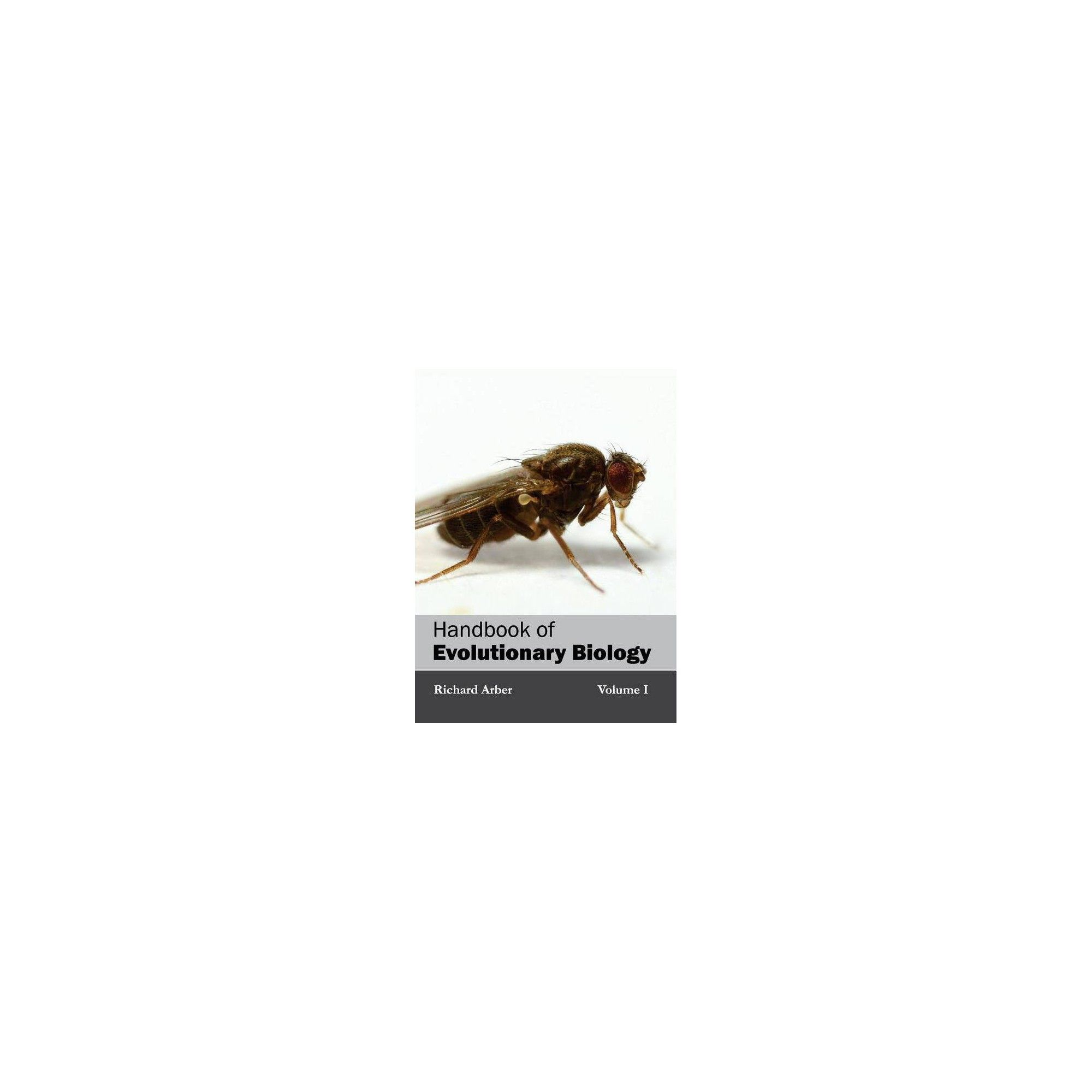 Handbook Of Evolutionary Biology Volume I