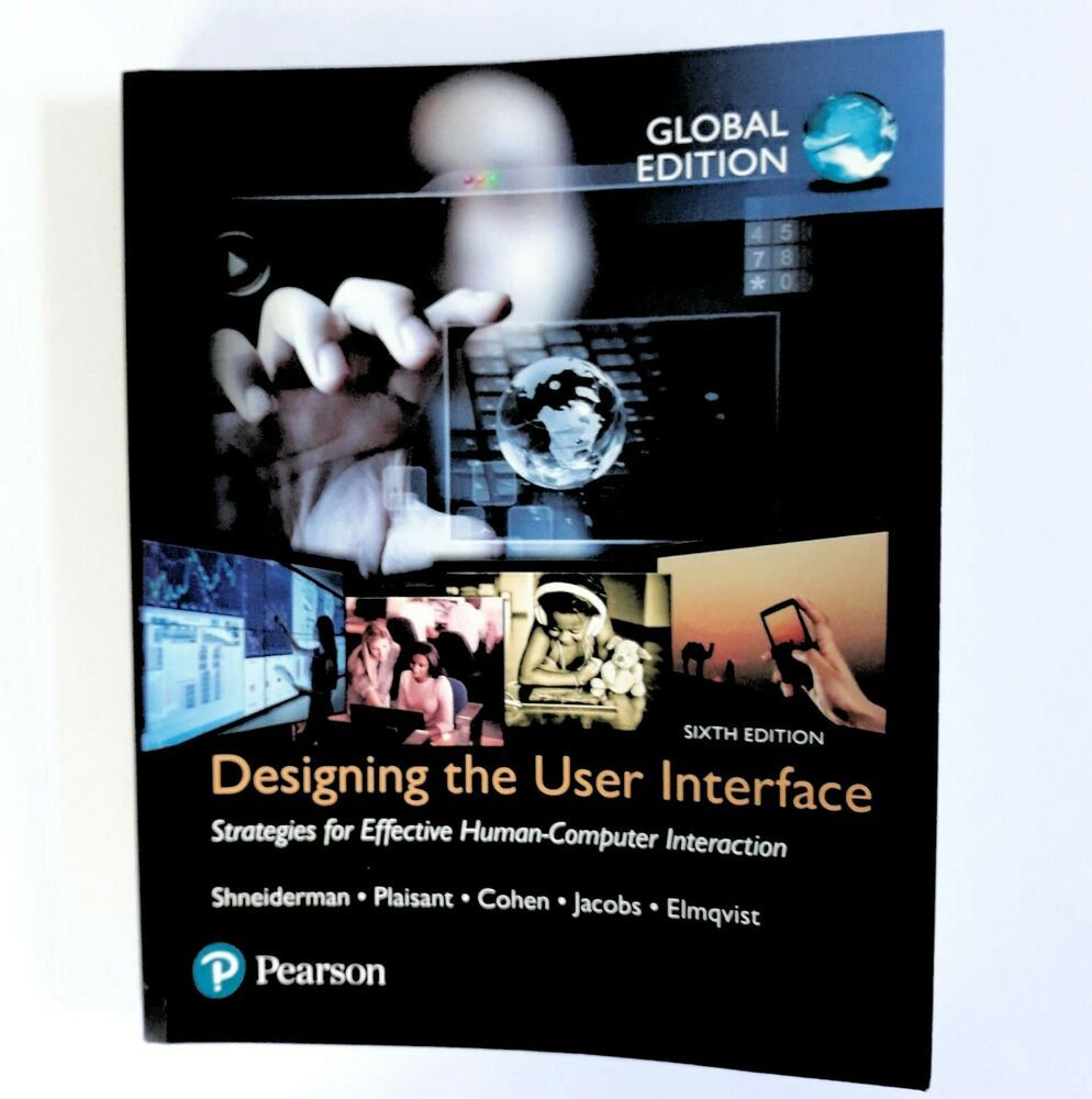 Details About Designing The User Interface 6th Edition Pearson Shneiderman Global 6th Edition Simple Website Design Web Design Websites User Interface
