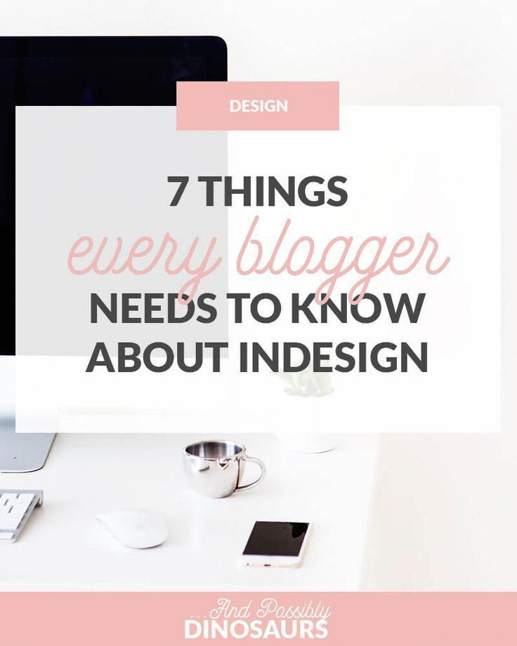 Photoshop is a program every blogger needs. But what about InDesign? It's a great tool that no one talks about. Here are 7 things to know about InDesign. #PhotoshopTutorial2018