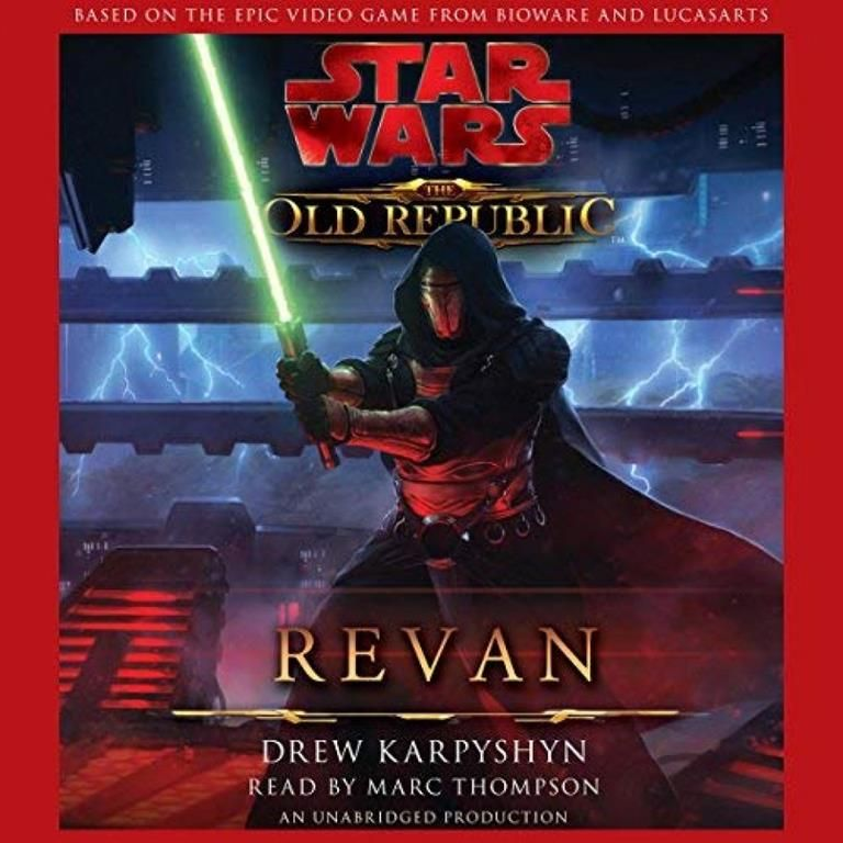 Star Wars The Old Republic Revan Audiobook 2020