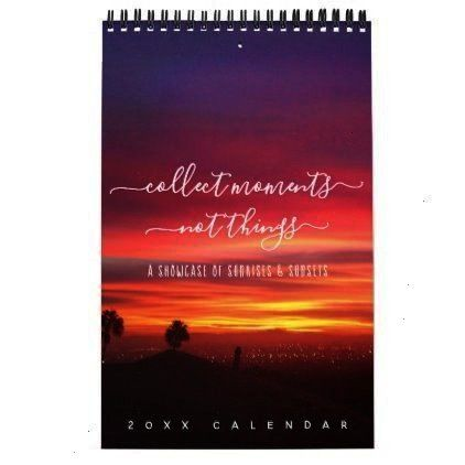 One Page Calendar -Sunsets Quotes Landscape Photos One Page Calendar -  Edited with our Enlighten L