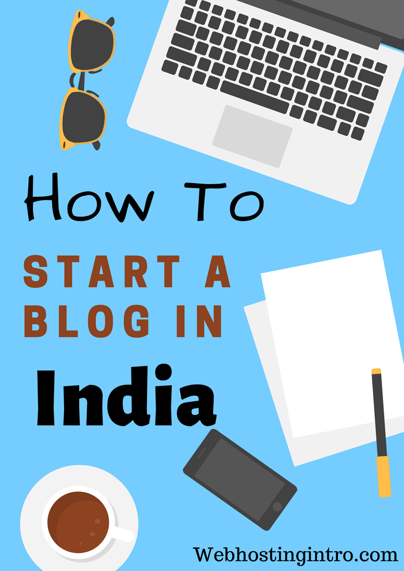 How To Start A Blog And Earn Money In India