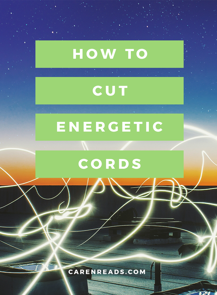 It's time to cut energetic cords when they're hindering you. If they're not aiding you...let them go. I'm going to show you exactly how to do that.