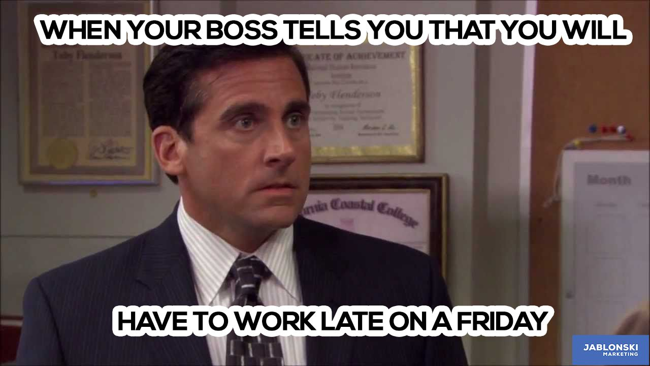 When your boss tells you that you will have to work late on a Friday.  #meme #workmeme #marketing #humor #funny #workoverload #tired