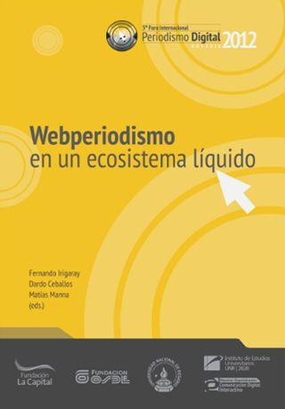 E-book Webperiodismo reúne artigos sobre o futuro do jornalismo.