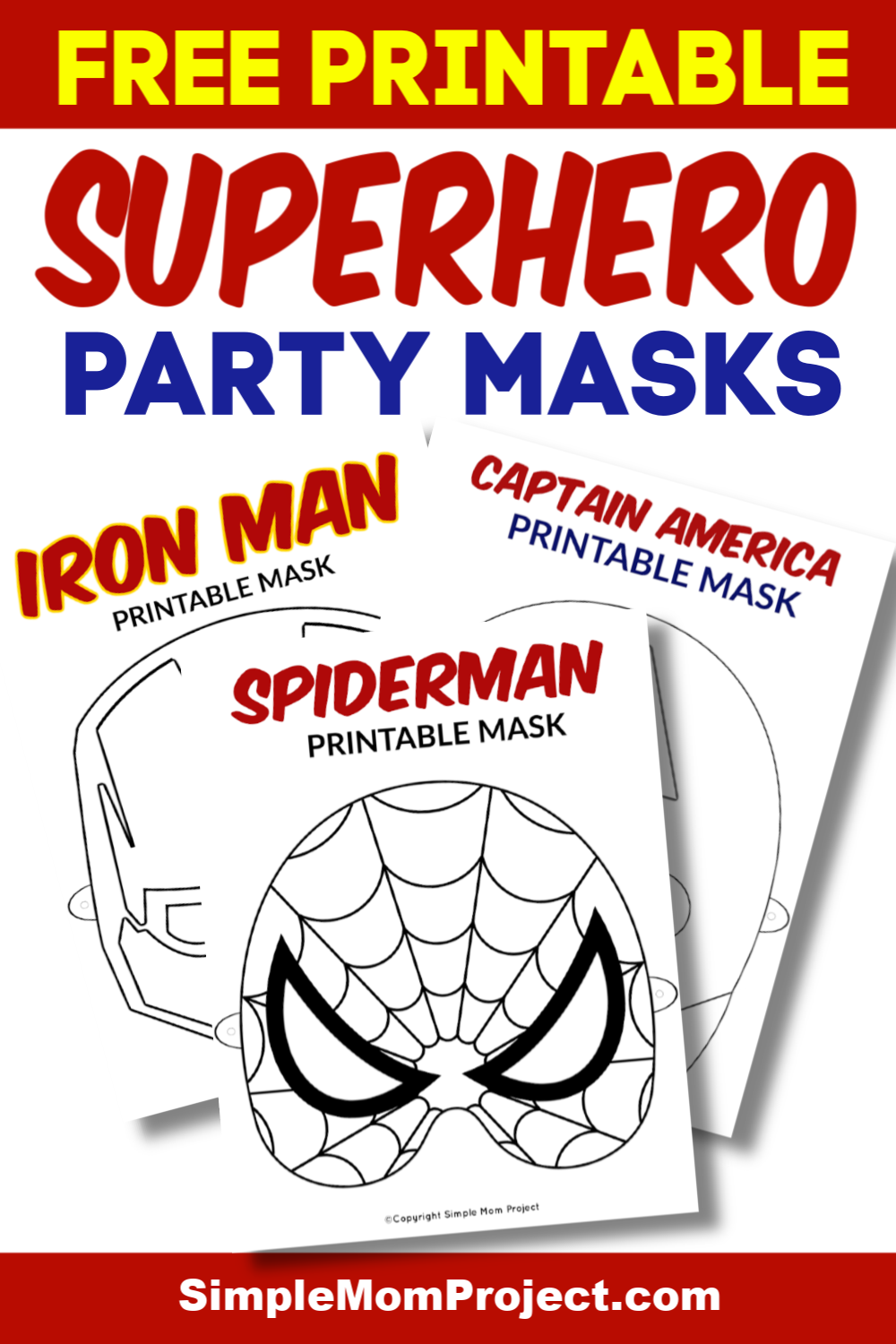 Free Printable Superhero Face Masks for Kids - Simple Mom Project