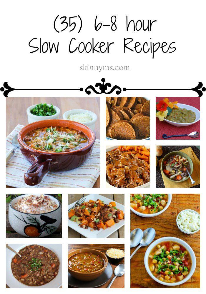 35 6 8 Hour Slow Cooker Recipes Crockpot Recipes Slow Cooker Slow Cooker Recipes Crock Pot Cooking