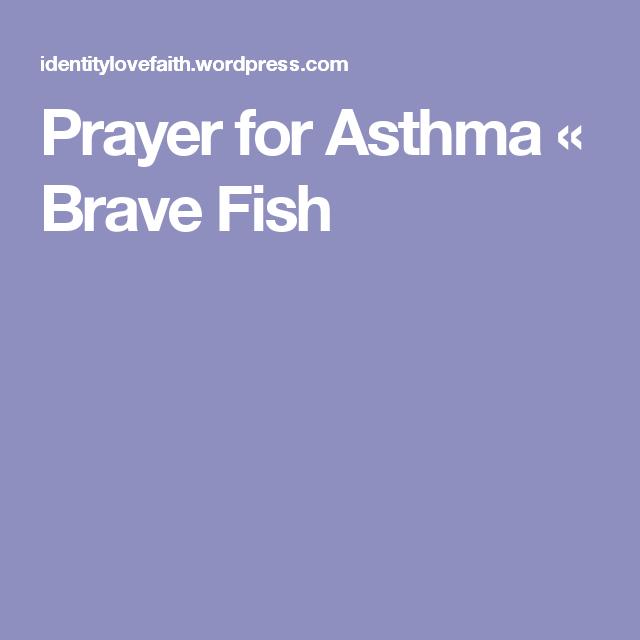 Prayer for Asthma | Prayer | Prayers for healing, Asthma, Prayers