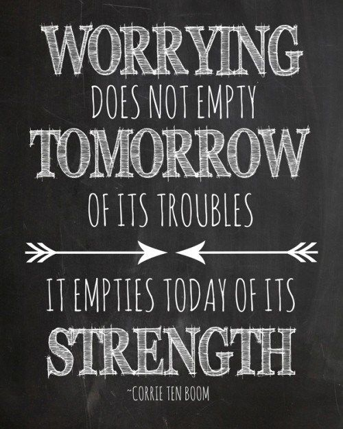 Quotes About Worrying How To Stop Worrying And Start Livingworrying Is An Activity That .