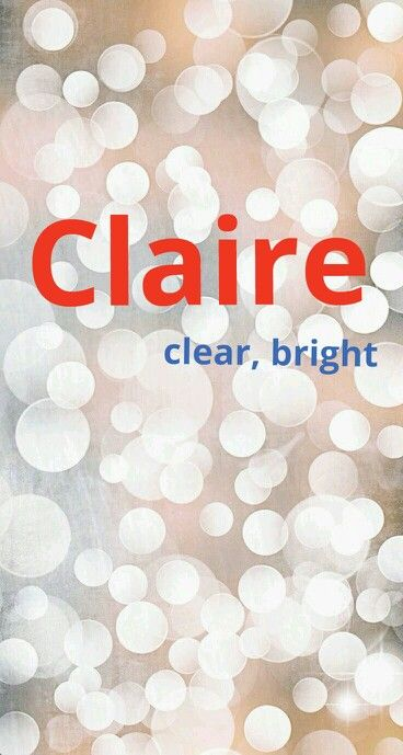 Claire Meaning Baby Record Book Names With Meaning Baby Names
