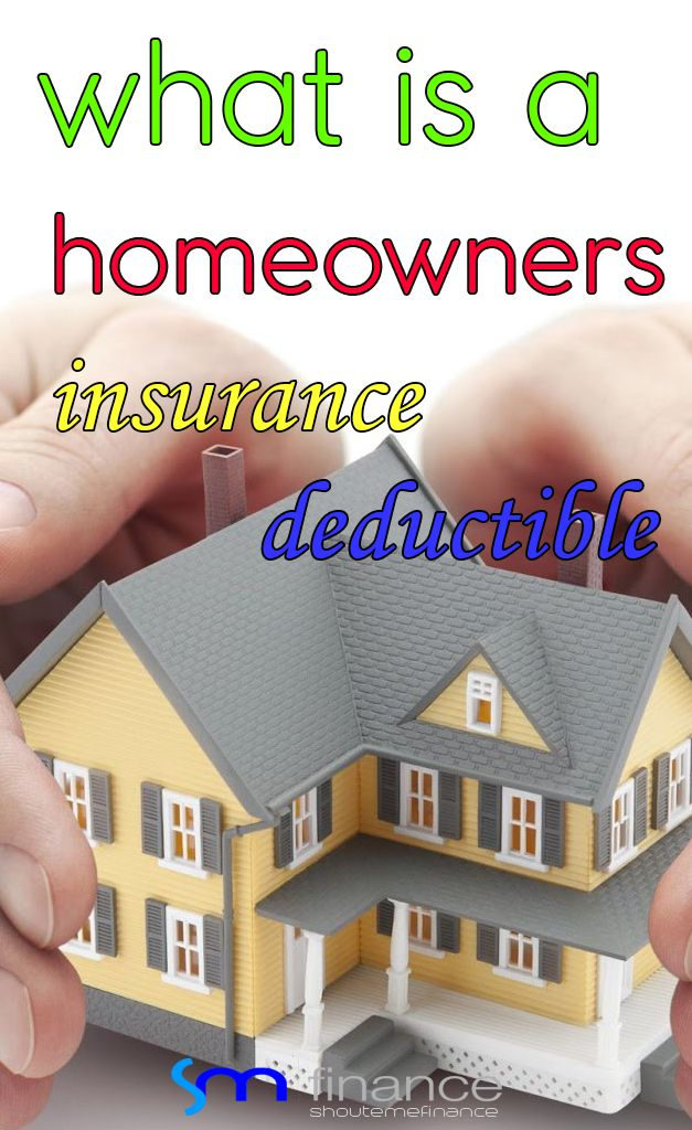 What is a homeowners insurance deductible di 2020