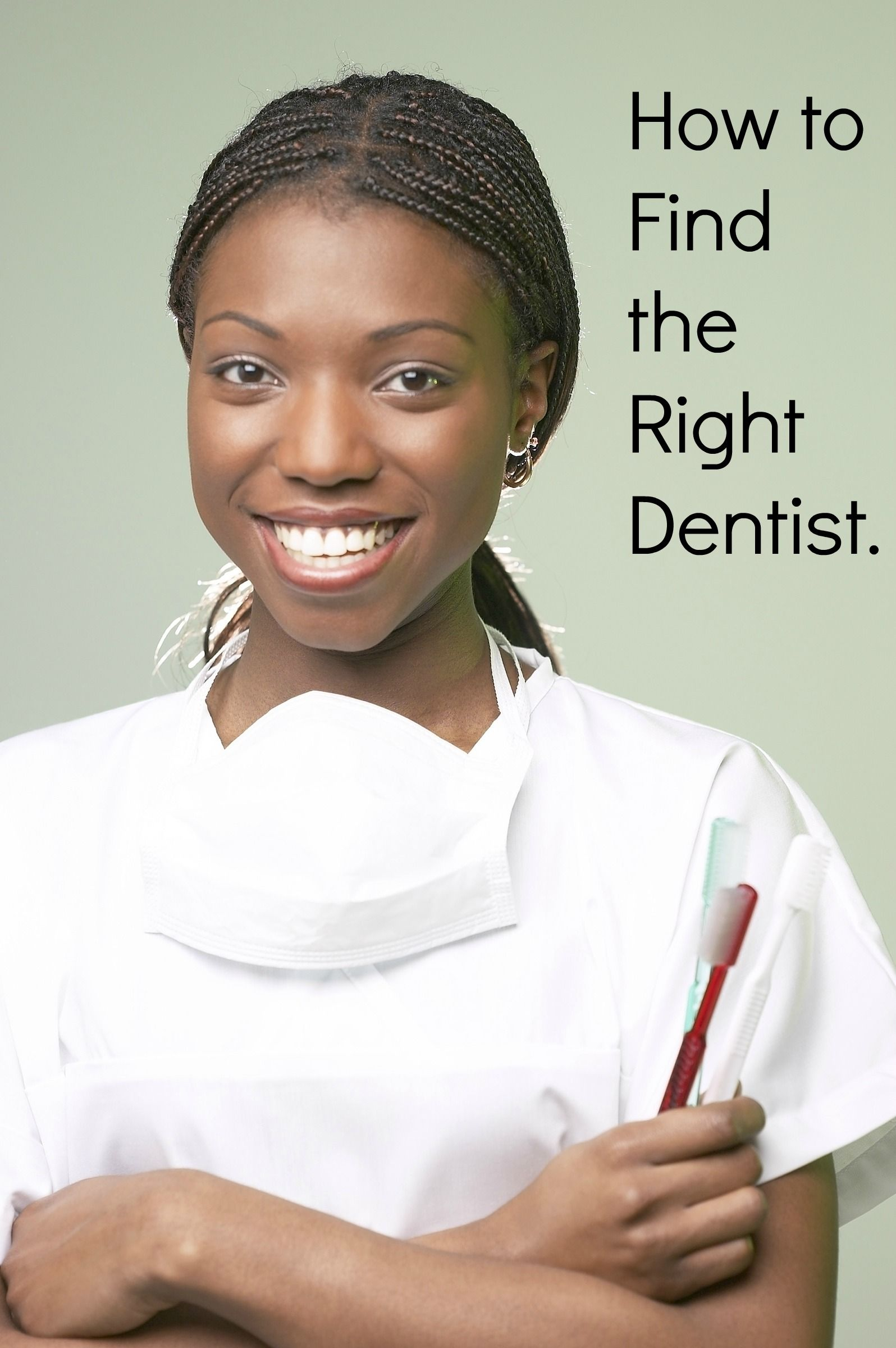 How To Find The Right Dentist Dental Dentist Get Whiter Teeth