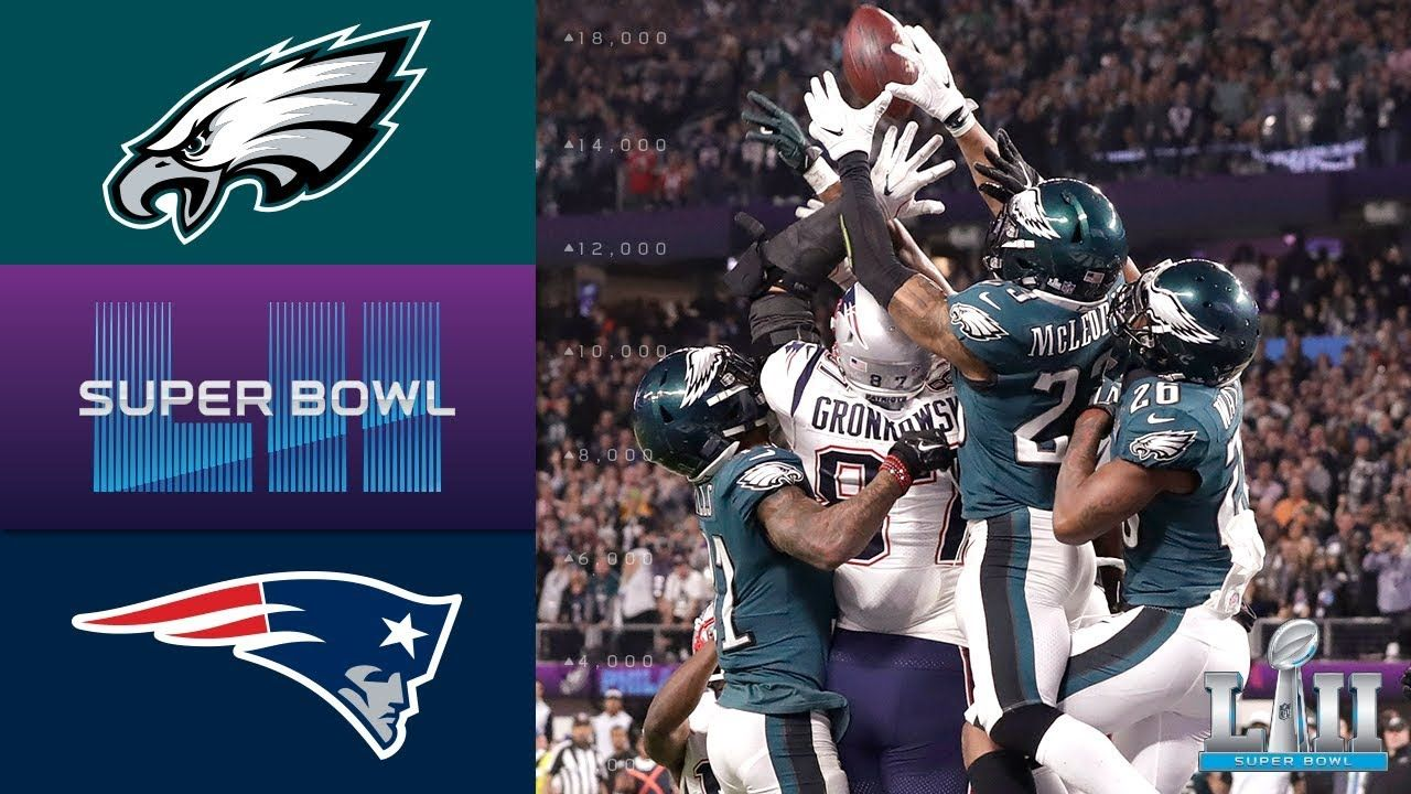 Eagles vs. Patriots Super Bowl LII Game Highlights (With