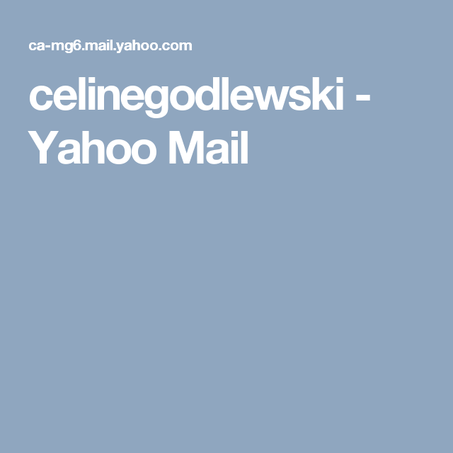 celinegodlewski - Yahoo Mail