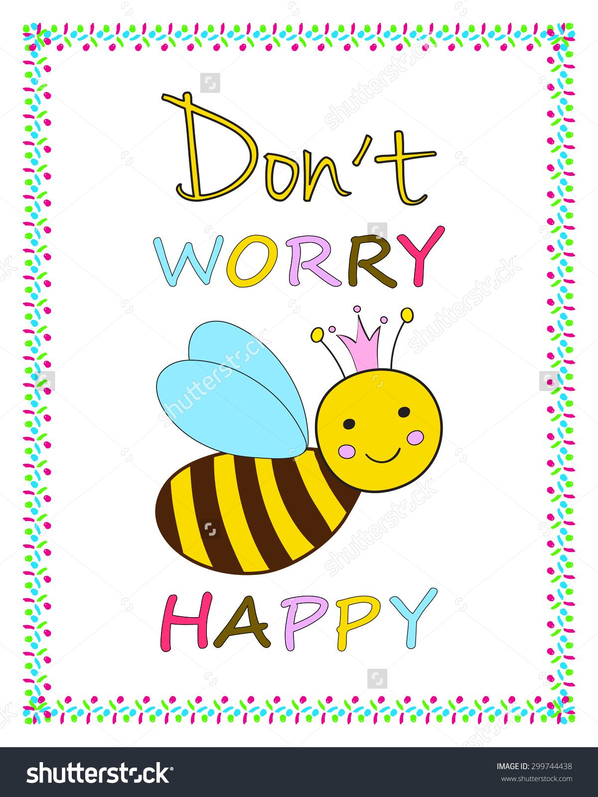 Stock Vector Funny Greeting Card Template Smiling Queen Bee Humoristic Inspirational Quote Positive Thinking Don 299744438 Jpg 1200 1600