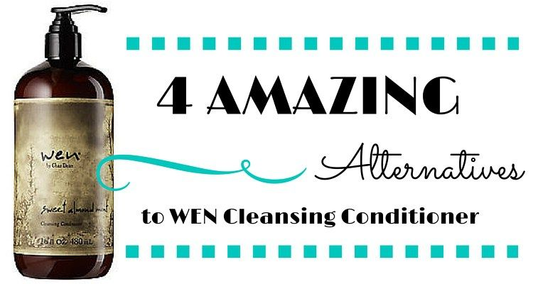 4 Amazing Alternatives To Wen Cleansing Conditioner Wen Cleansing Conditioner Cleansing Conditioner Cleansing Conditioner Diy