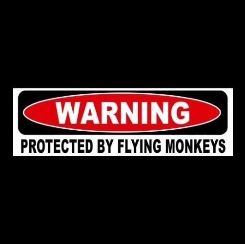 Funny protected by flying monkeys the wizard of oz bumper sticker wicked witch