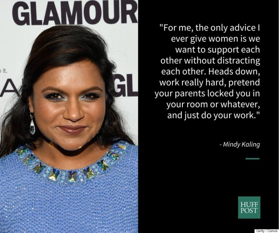 Life advice from my favorite celebrity/actress Mindy Kaling