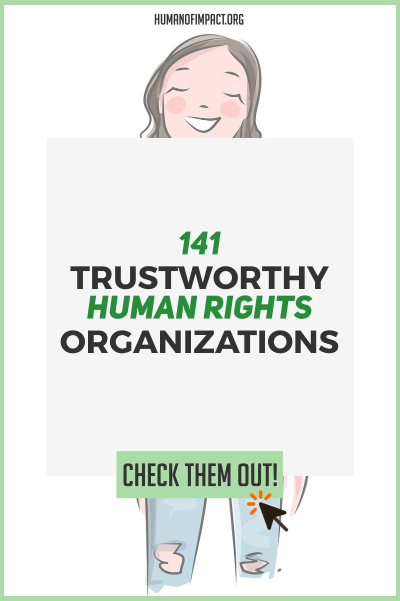 141 Trustworthy Human Rights Organizations Human Of Impact Activism Quotes Human Rights Organizations Human Rights Quotes