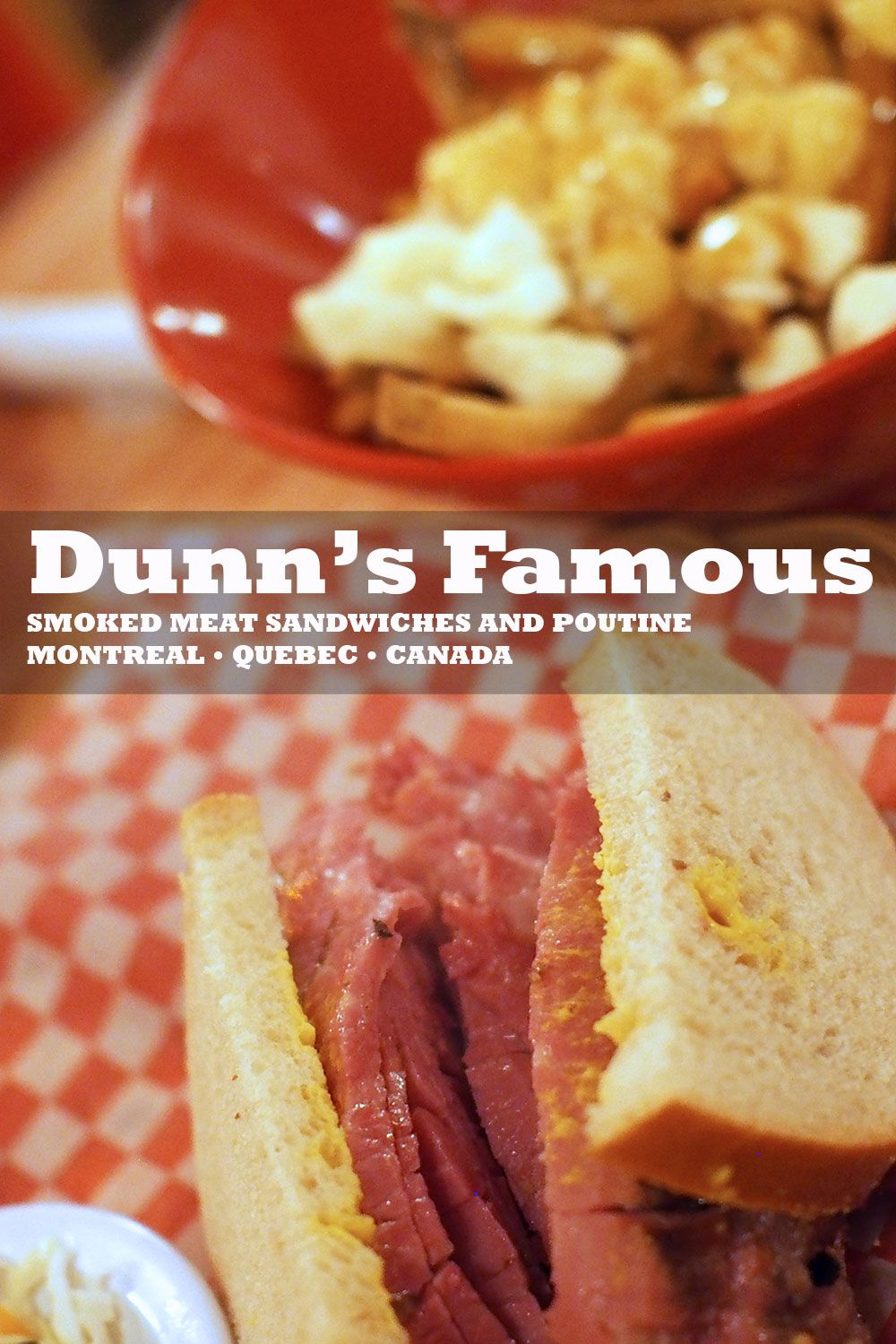 Montreal Style Smoked Meat Sandwich And Poutine At Dunn S Famous Montreal Quebec Travel Food Food Canadian Food