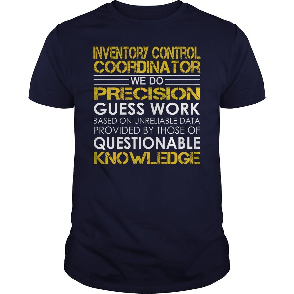 Inventory Control Coordinator We Do Precision Guess Work Knowledge – Inventory Control Coordinator