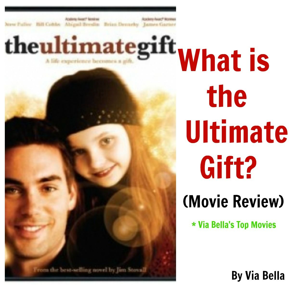 What is the Ultimate Gift? The ultimate gift movie