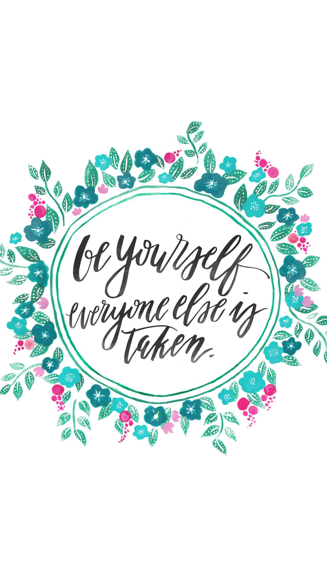 Be Yourself Everyone Else Is Taken Find More Inspirational Quotes