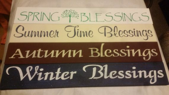 Check out this item in my Etsy shop https://www.etsy.com/listing/234593291/season-blessings