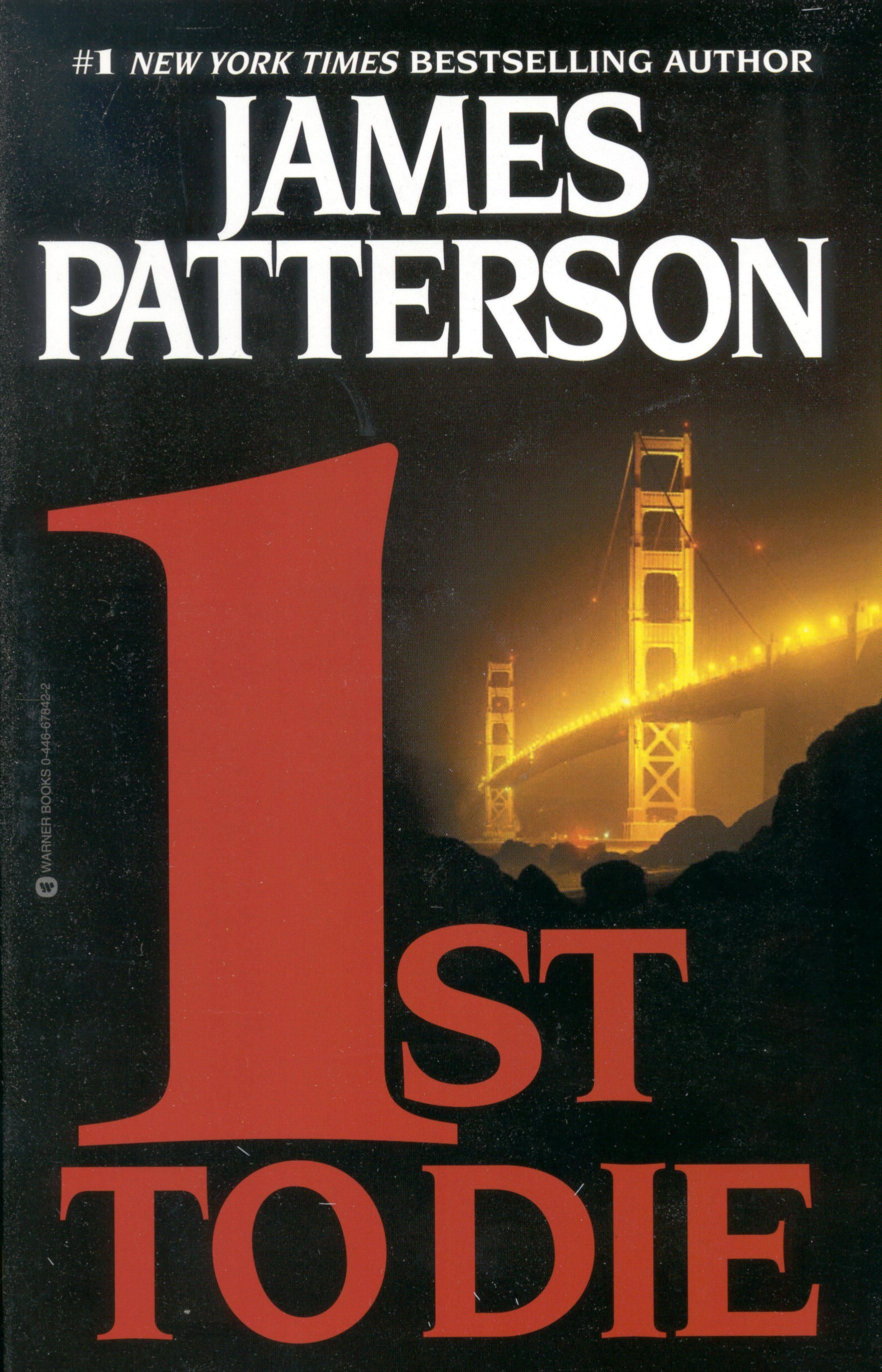 1st To Die, First Book In The Women's Murder Club Series, By James Patterson