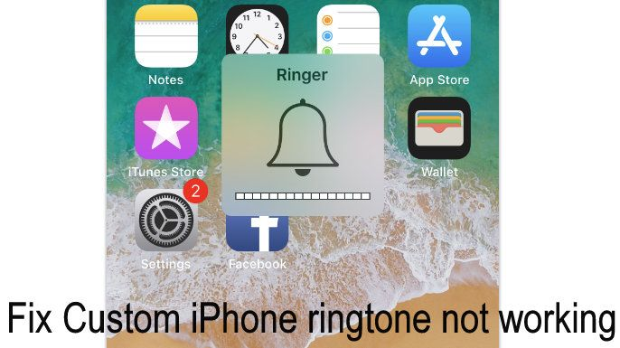 Fix Purchased/ Custom iPhone ringtone not working after