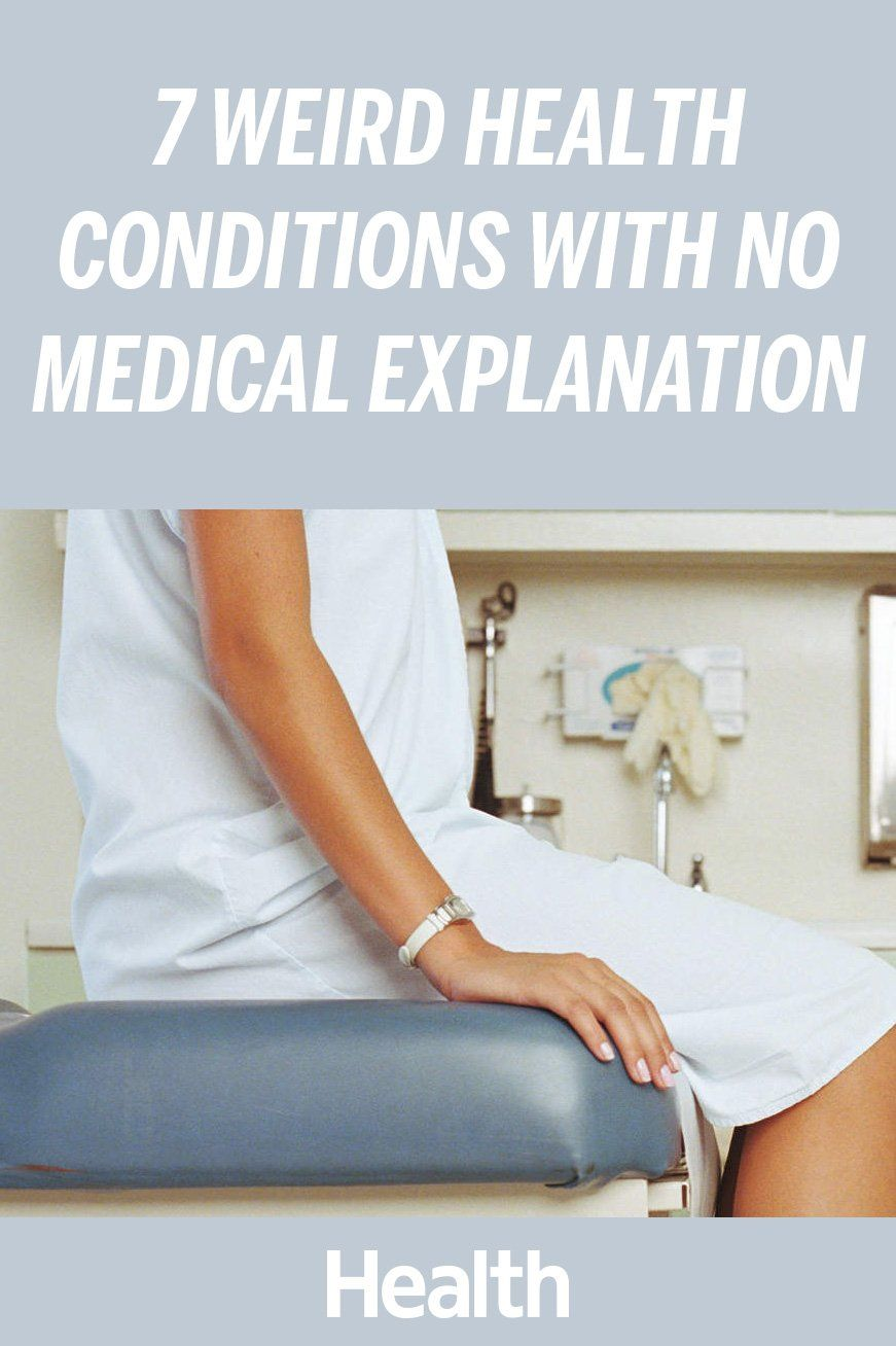 7 Weird Health Conditions With No Medical Explanation ...