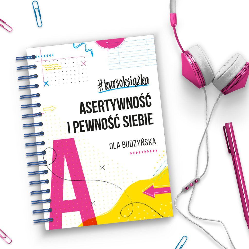 Kursoksiazka Asertywnosc I Pewnosc Siebie Audiobook Gratis Sklep Pani Swojego Czasu
