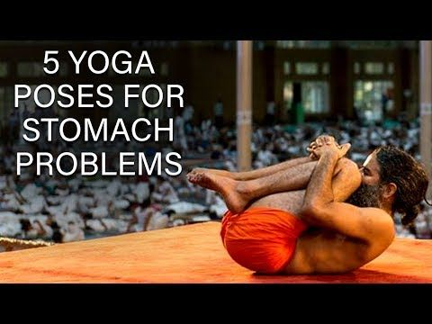 5 yoga poses for stomach problems  swami ramdev  youtube