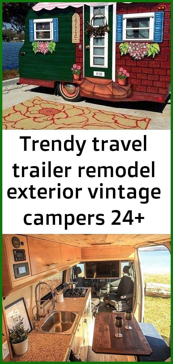 Trendy travel trailer remodel exterior vintage campers 24 ideas Trendy travel trailer remodel exter