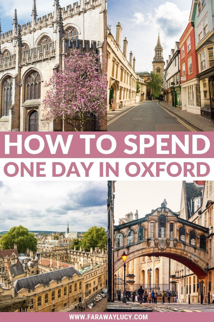 How to Spend One Day in Oxford: Best Things to Do | Faraway Lucy