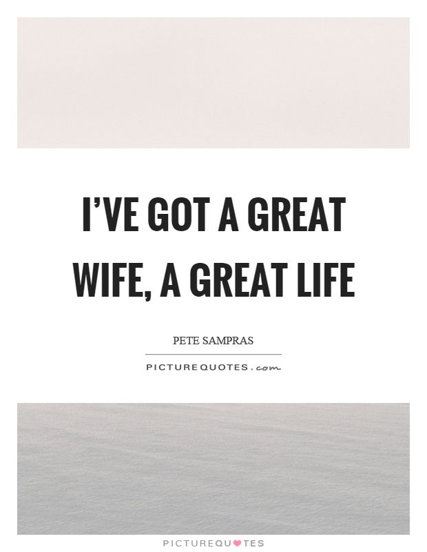 Great Wife Quotes | Great Wife Sayings | Great Wife Picture ...