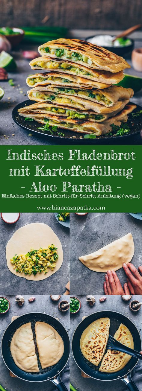 Photo of Aloo Paratha | Indian flatbread with potato filling – Bianca Zapatka | Recipes