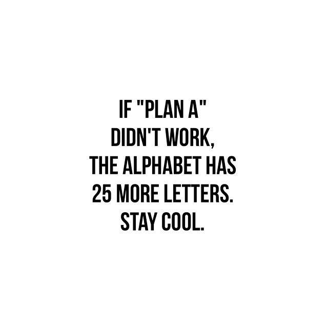 Quand le plan A échoue