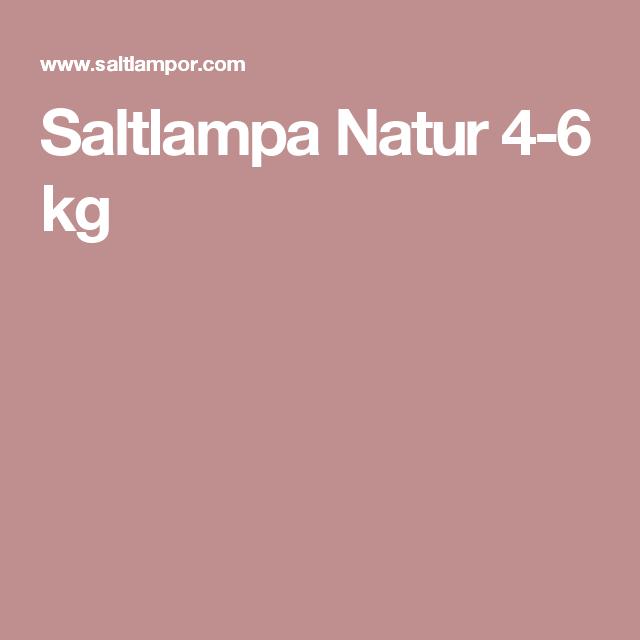 Saltlampa Natur 4-6 kg