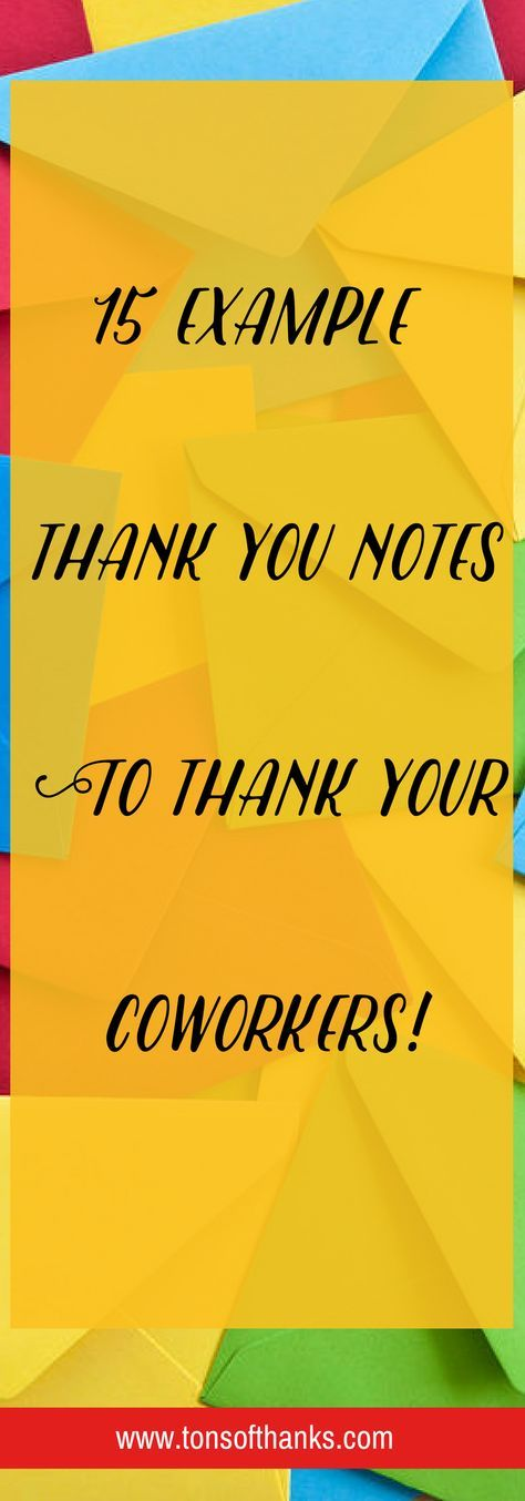 Thank you to coworkers - 15 Example thank you note wording to - sample thank you notes