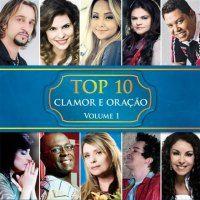 Musicas Gospel De Top 10 Clamor E Oracao 2013 Top 10