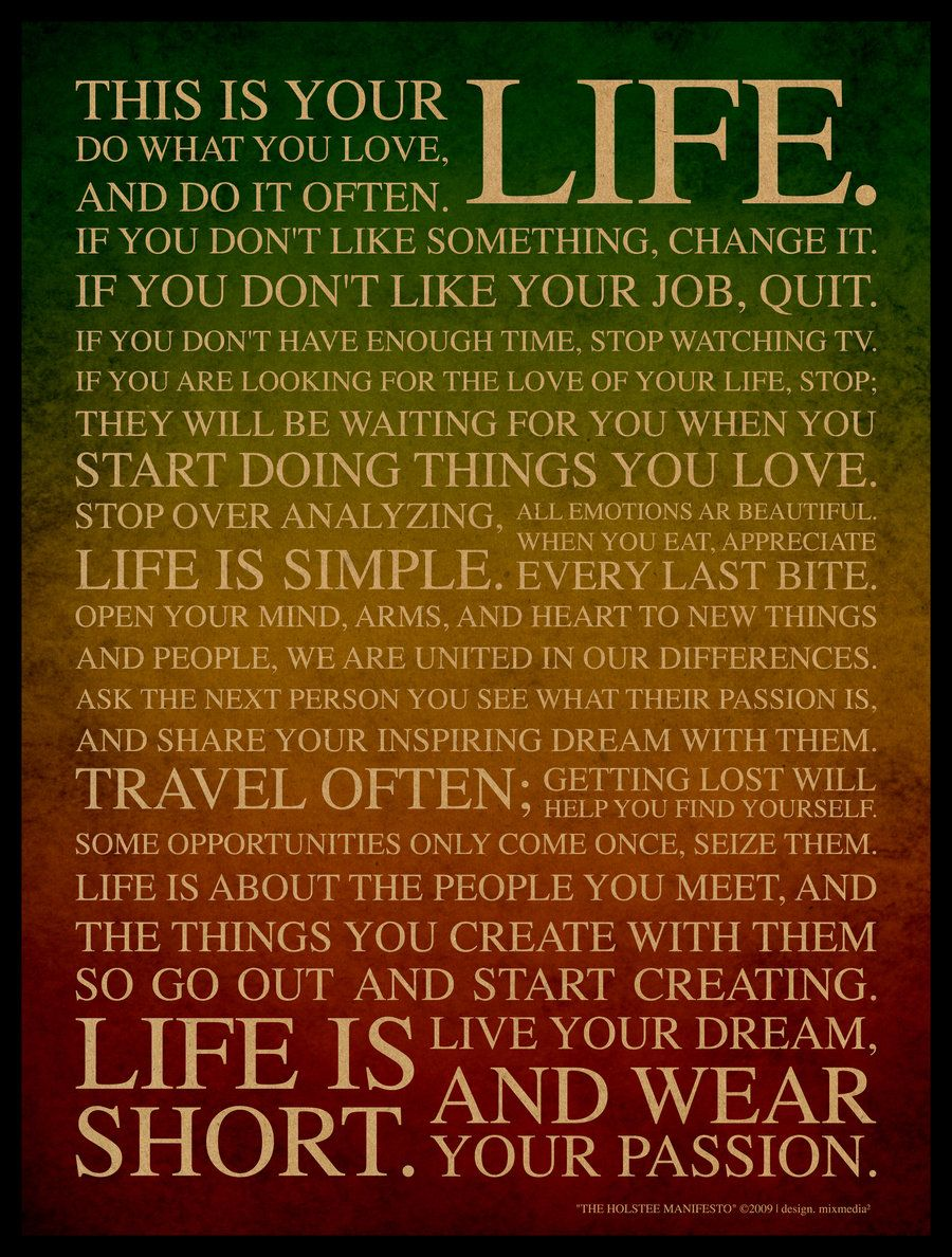 Quotes To Live Your Life By 27  Just Live Your Lifemixmedia On Deviantart  Quotes