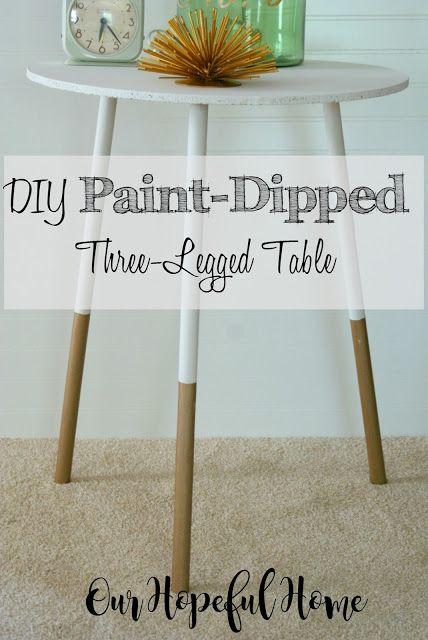 Diy Paint Dipped Three Legged Table Our Hopeful Home Thrift