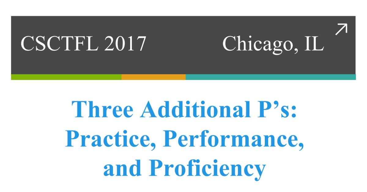 CSCTFL_2017.pptx Practice, Chicago, Performance