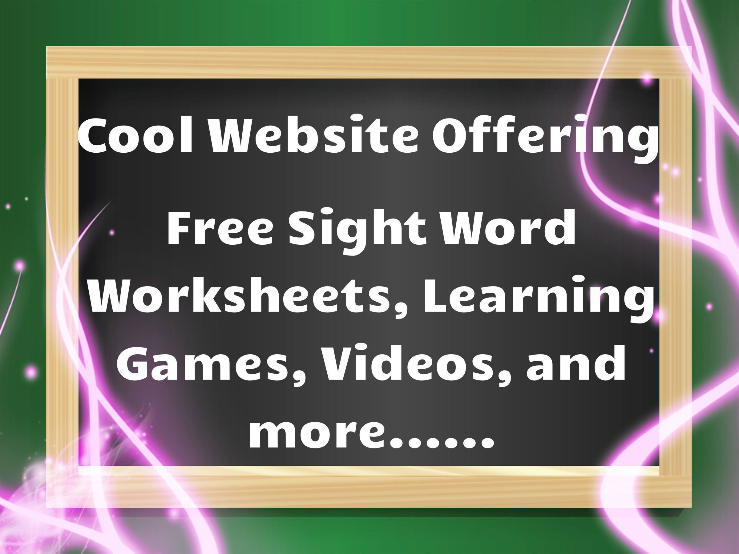 Cool Website Offering High Quality Free Sight Word