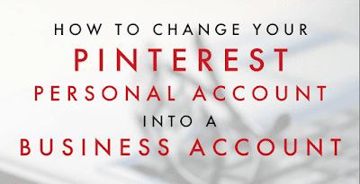 Pinterest Business Account – How Do I Convert Personal