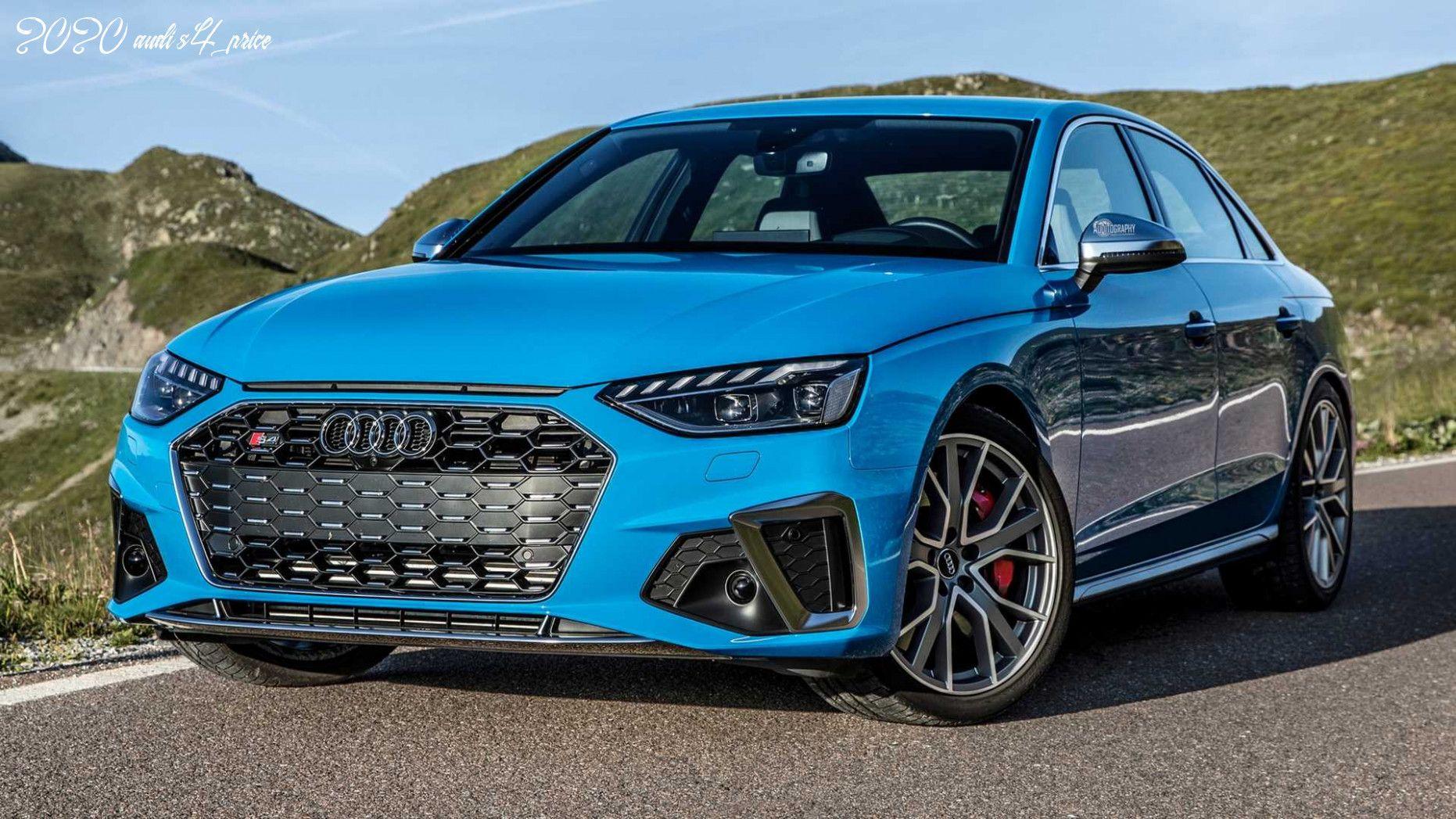 2020 Audi S4 Price In 2020 Audi S4 Audi Car